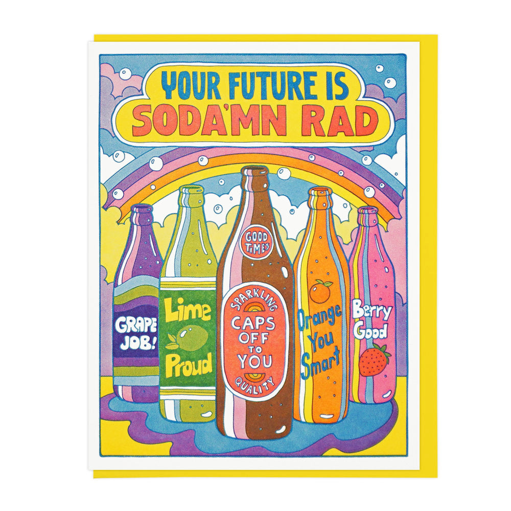 Your Future Is Soda'mn Rad