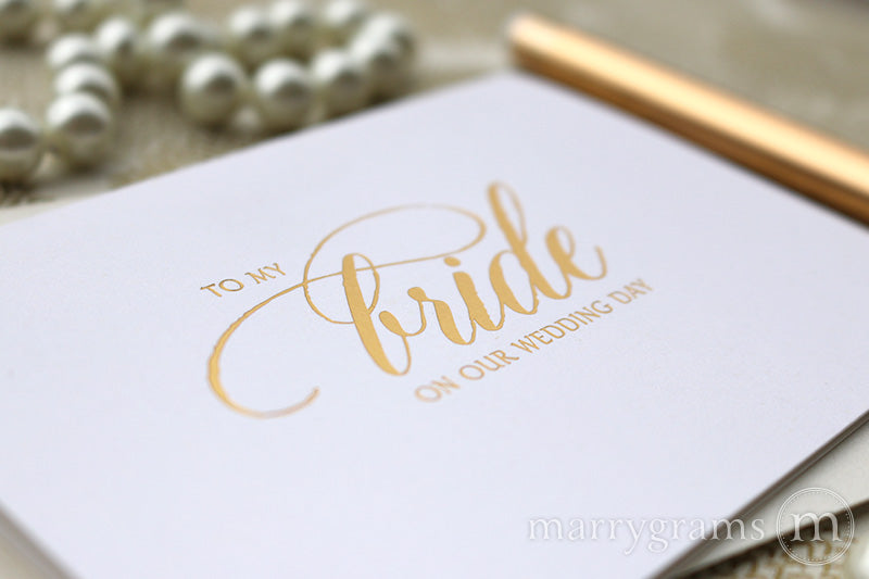 Gold Foil Bride on Our Wedding Day Card