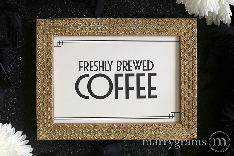 Freshly Brewed Coffee Wedding Sign Deco Style