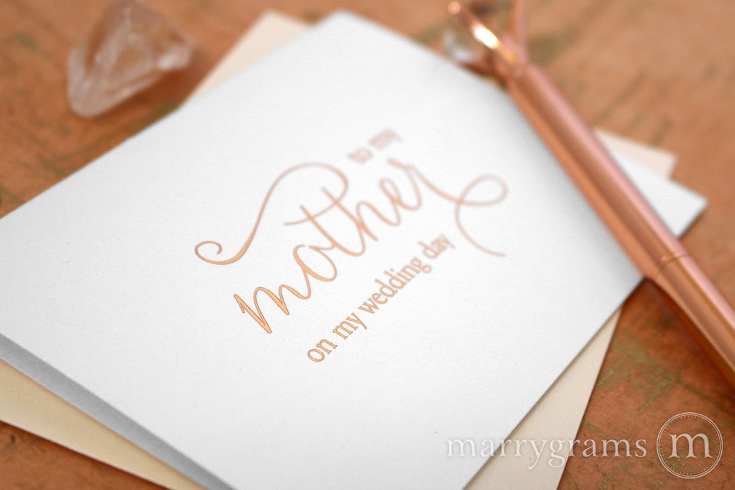 Rose Gold Foil to my Mother on My Wedding Day Card
