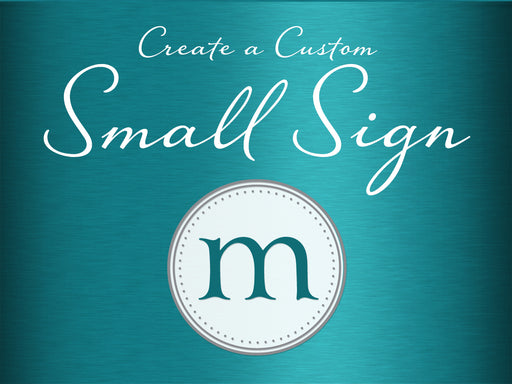 "1 Create a Custom Small 4"" x 6"" Wedding Sign"