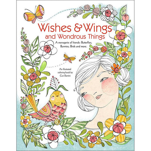 Wishes & Wings and Wondrous Things Coloring Book
