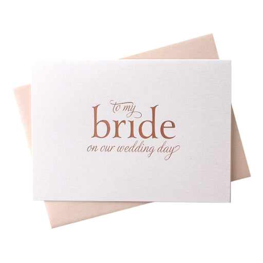 Rose Gold Foil Bride on Our Wedding Day Card