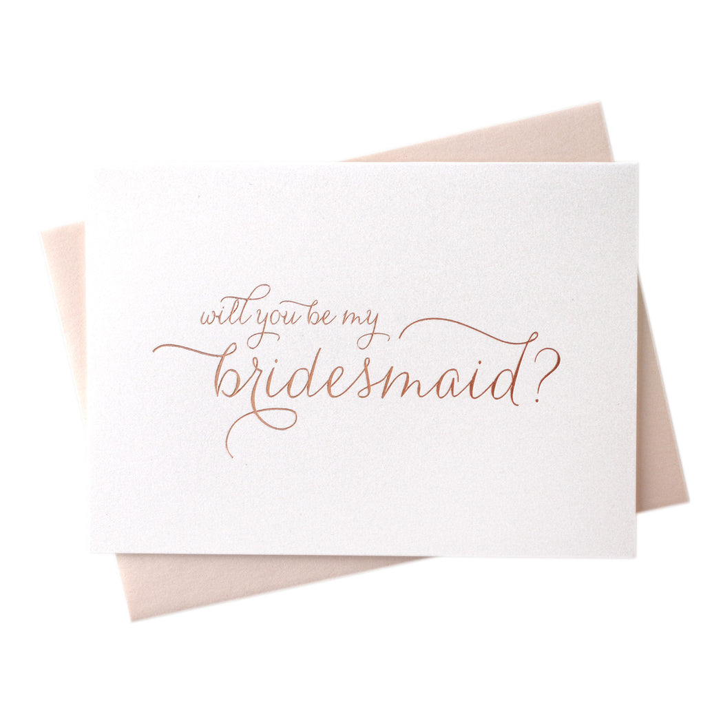Rose Gold Foil Will You Be My Bridesmaid proposal wedding Cards