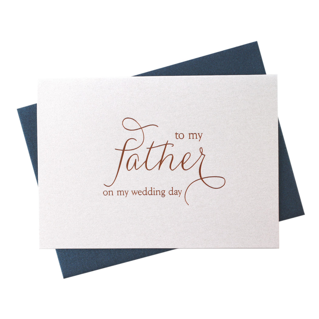Rose Gold Foil to my Father on My Wedding Day Card