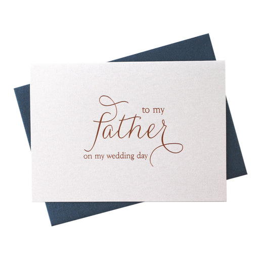 Foil Father on My Wedding Day Card