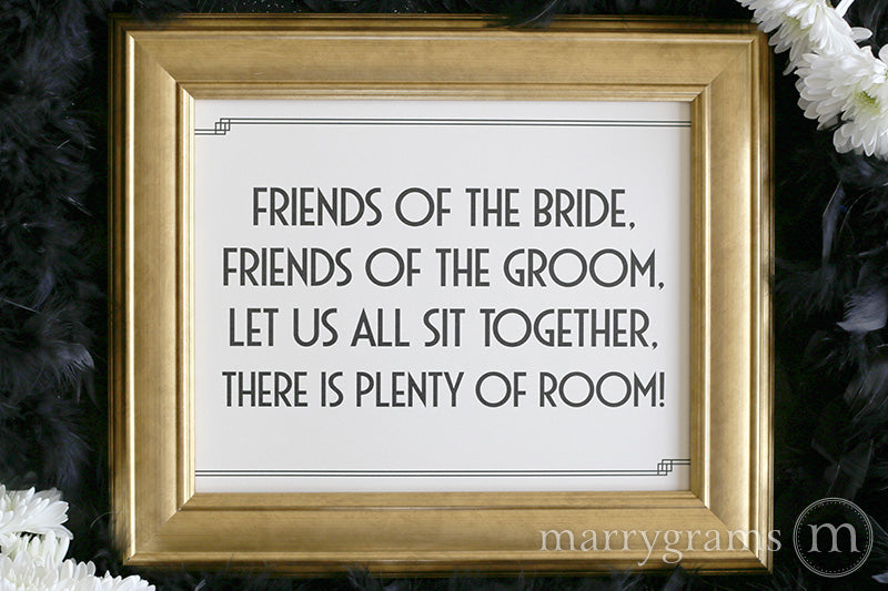 Friends of the Bride & Groom Seating Sign Deco Style