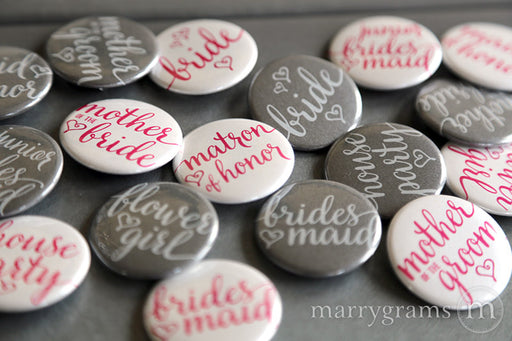Bridal Party Buttons Heart Style - mother of the bride and groom, bride, maid of honor, matron of honor, junior bridesmaid, flower girl, bridesmaid buttons