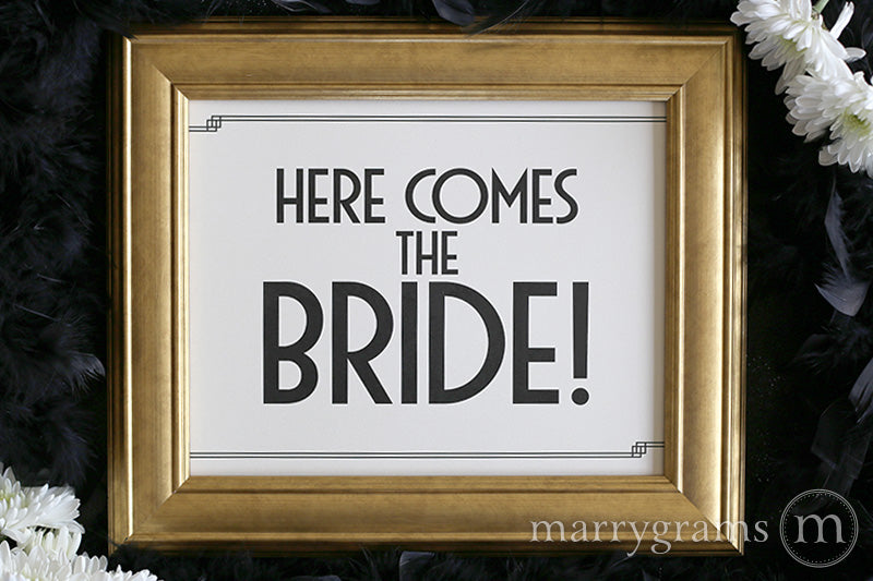 Here Comes the Bride Wedding Ceremony Sign Deco Style