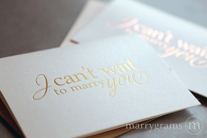 Foil I Can't Wait To Marry You Wedding Day Card