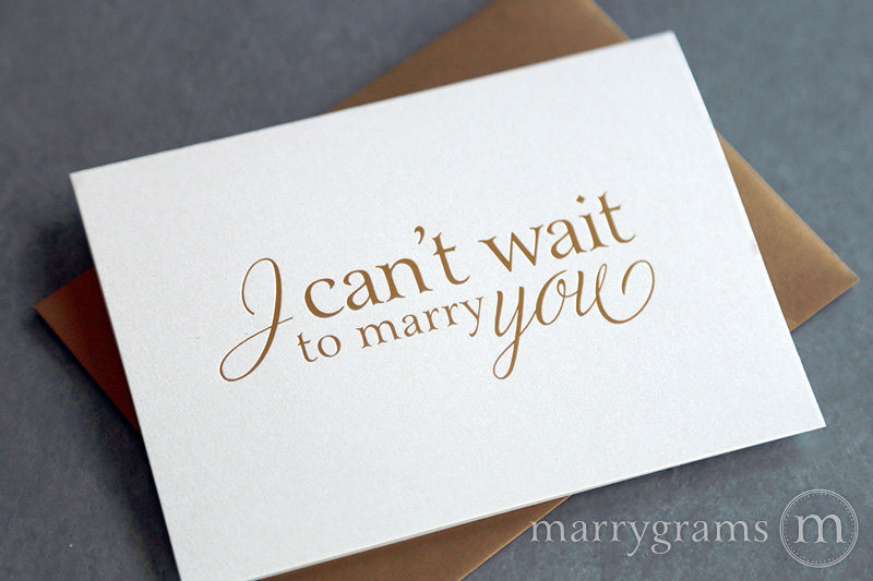 gold Foil I Can't Wait To Marry You Wedding Day Card to my bride or groom