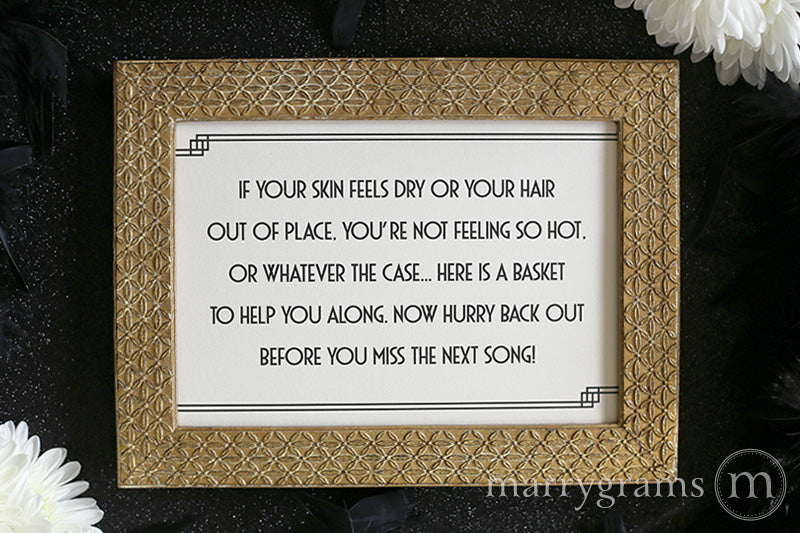 If Your Skin Feels Dry Restroom Wedding Sign Deco Style
