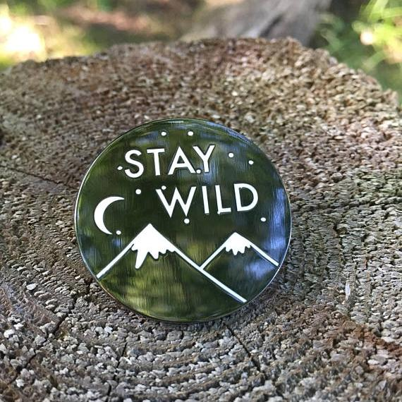 Stay Wild Enamel Pin