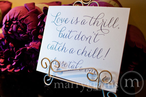 Don't Catch A Chill Wedding Reception Sign Thin Style