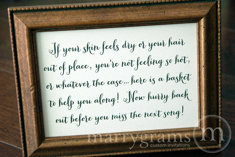 If Your Skin Feels Dry Restroom Wedding Sign Thick Style