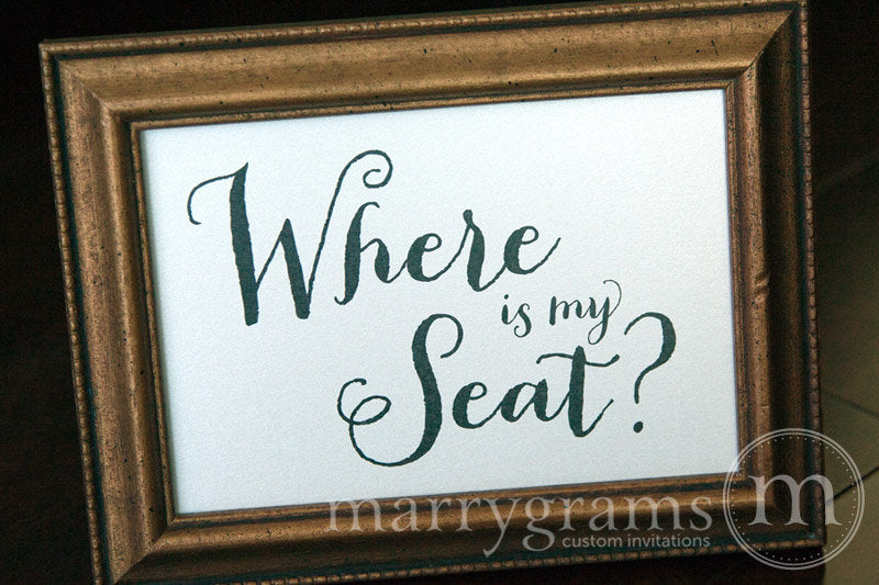 Where is My Seat Wedding Seating Sign Thick Style