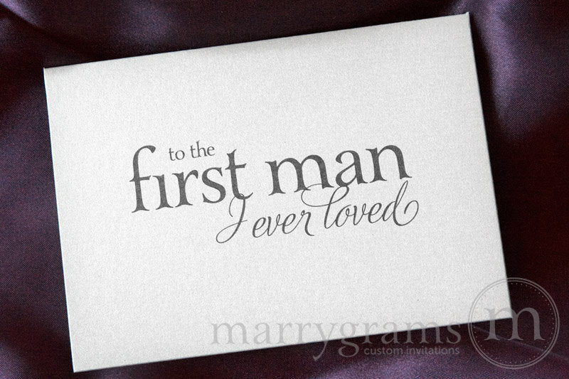 To the First Man I Ever Loved Card Serif Style