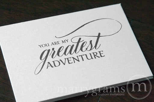 You are My Greatest Adventure Card Calligraphy Style
