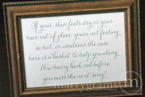 If Your Skin Feels Dry Restroom Wedding Sign Thin Style