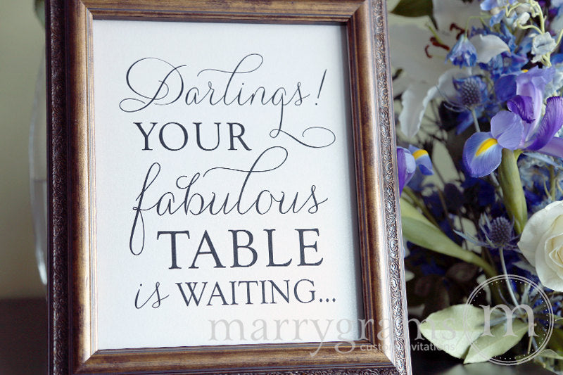 Your Fabulous Table is Waiting Wedding Sign Thin Style