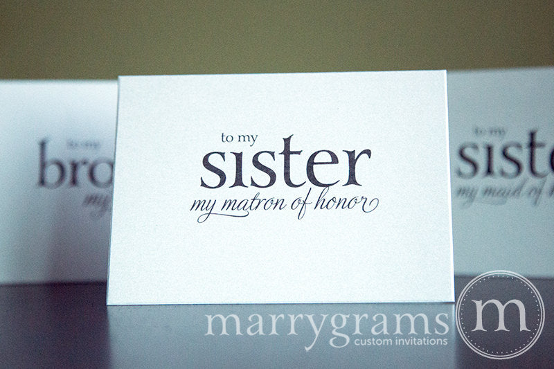 To My Sister my matron of honor Bridal Party Wedding Card Serif Style