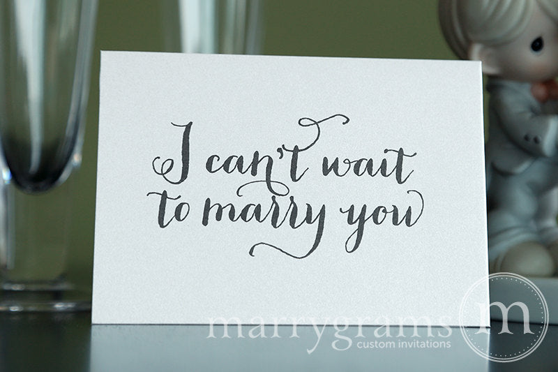 I Can't Wait To Marry You Wedding Day Card Thick Style