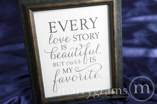 Every Love Story is Beautiful Wedding Sign Thin Style