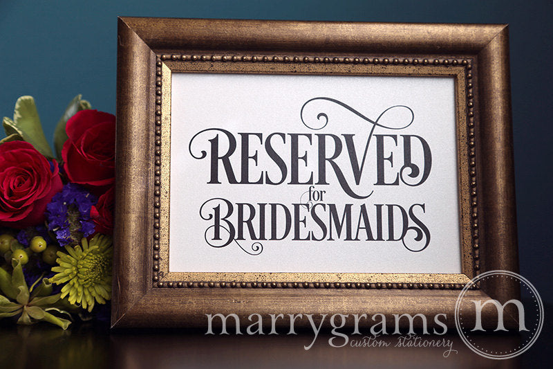 Reserved for Bridesmaids and Groomsmen Signs Enchanting Style