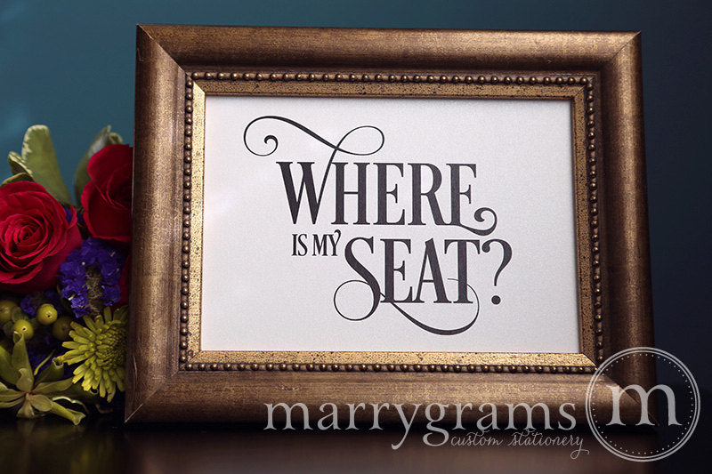 Where is My Seat Wedding Seating Sign Enchanting Style