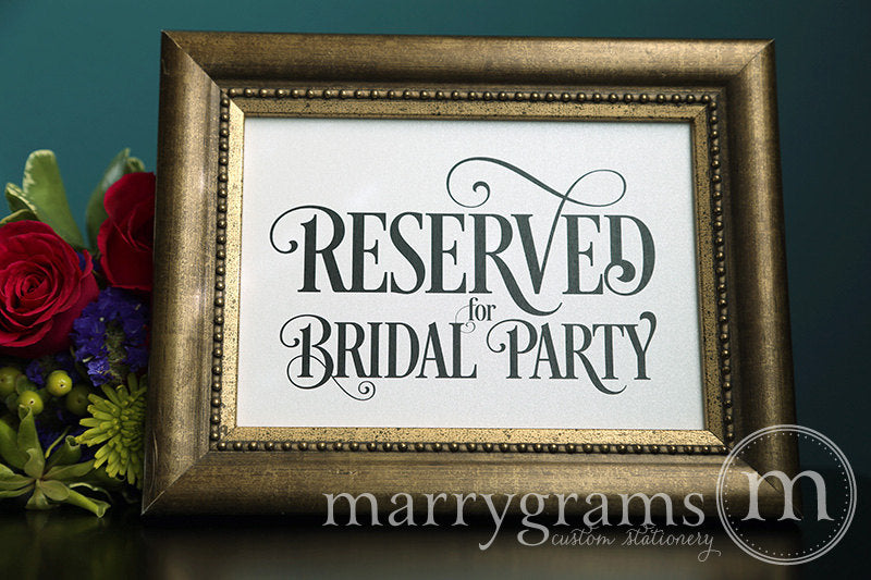Reserved for Bridal Party Wedding Sign Enchanting Style