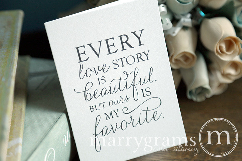 Every Love Story Is Beautiful Card Thin Style