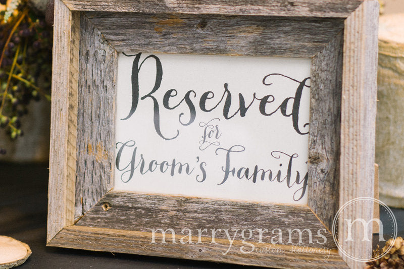 Reserved for Bride's and Groom's Family Signs Thick Style