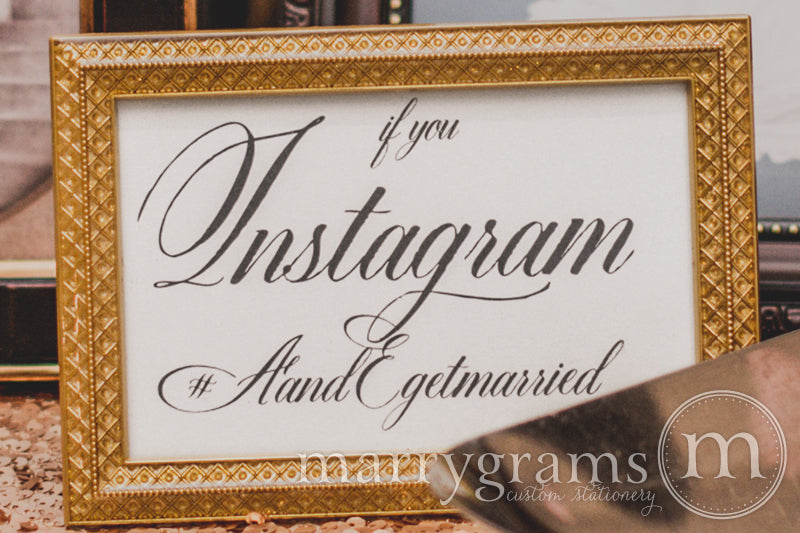 Instagram Hashtag Custom Wedding Sign Calligraphy Style