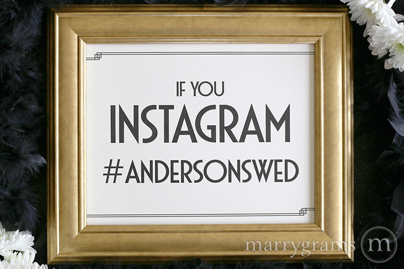 Instagram Hashtag Custom Wedding Sign Deco Style
