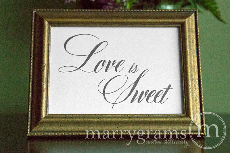 Love is Sweet Wedding Candy Dessert Sign Calligraphy Style