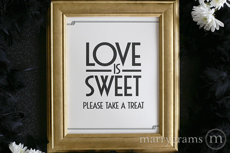 Love is Sweet, Please Take a Treat Sign Deco Style