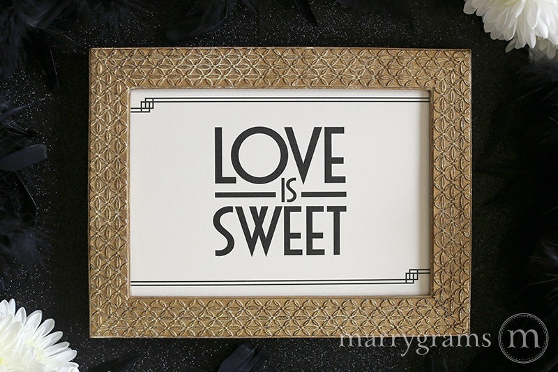 Love is Sweet Wedding Candy Dessert Sign Deco Style