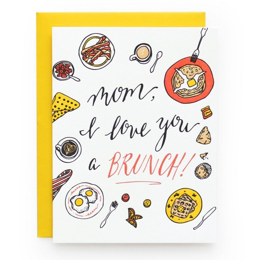 Mom Love You a Brunch Card