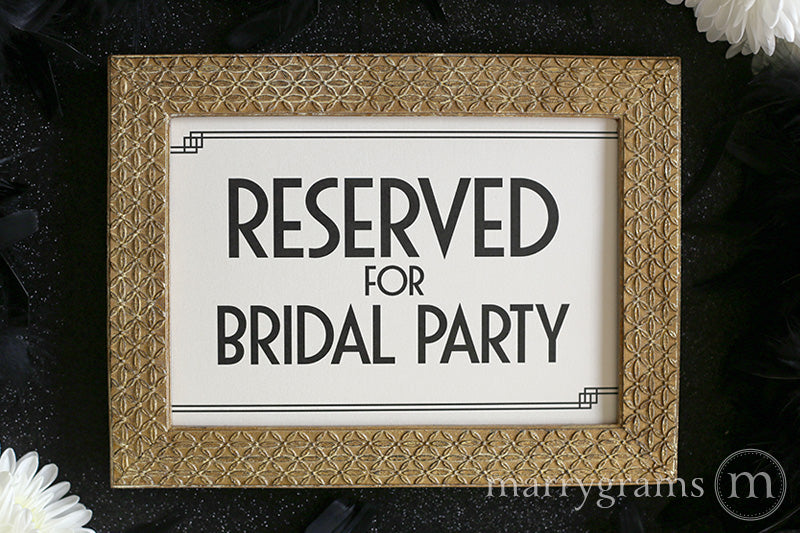 Reserved for Bridal Party Wedding Sign Deco Style
