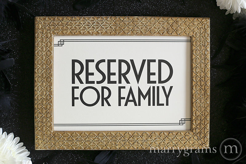 Reserved for Family Wedding Sign Deco Style