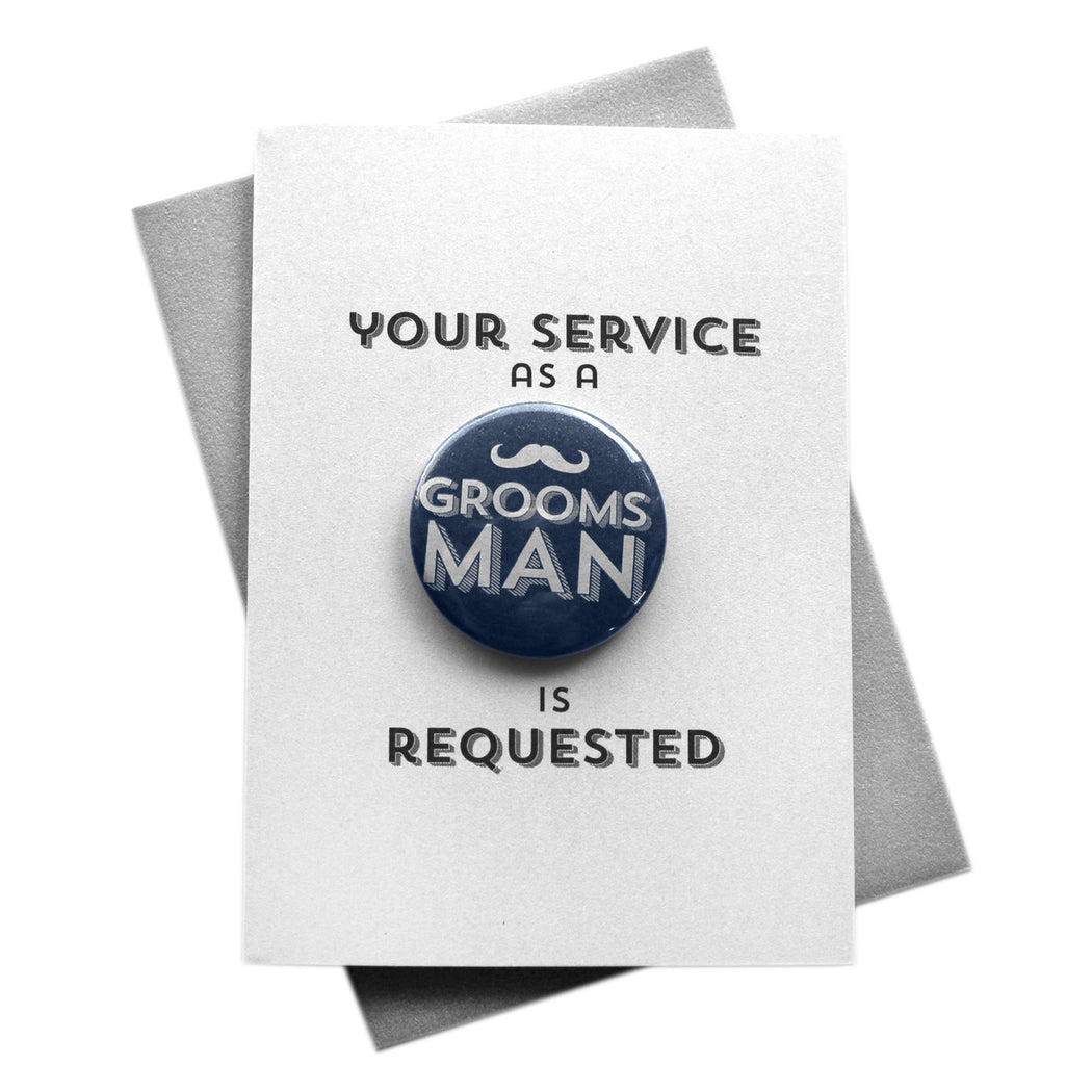 Your Service is Requested Groomsman Button Cards