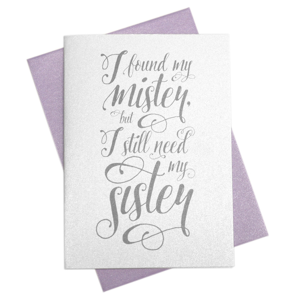 I Found My Mister Be My Bridesmaid Card Romantic Style