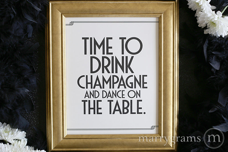 Drink Champagne and Dance Wedding Sign Deco Style