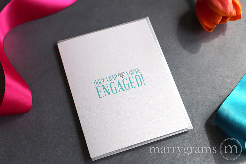Holy Crap You're Engaged Congratulations Card