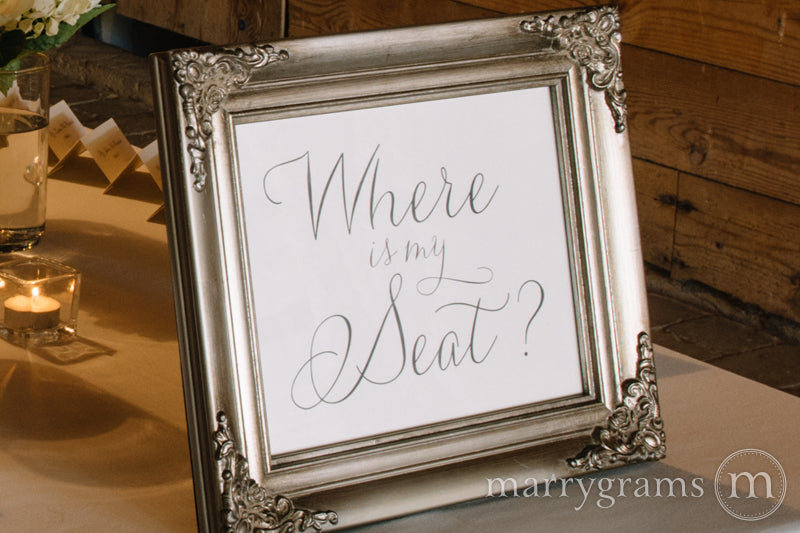 Where is My Seat Wedding Seating Sign Thin Style