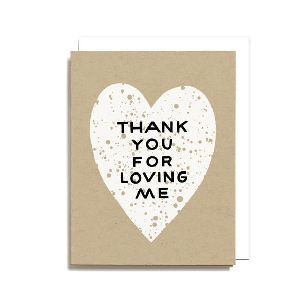 Thank You For Loving Me Heart Card
