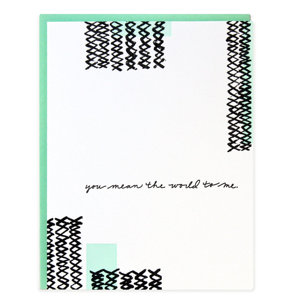 You Mean The World to Me Lines Card
