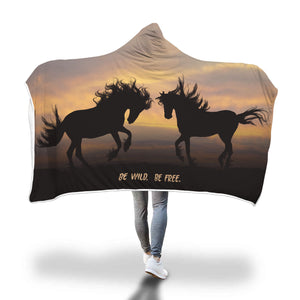 Hooded Blanket 2 Horses At Sunset 'Be Wild. Be Free.'