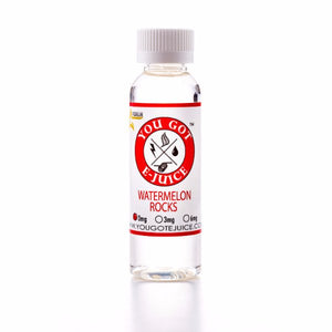 You Got E-Juice - Watermelon Rocks