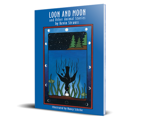 Loon and Moon and Other Animal Stories